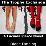 Trophy Exchange, Diane Fanning, Lucinda Pierce, Audiobook