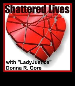 Shattered Lives, Donna R. Gore, LadyJustice,ImaginePublicity