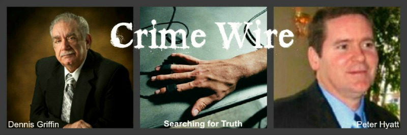 Crime Wire, Dennis Griffin,Peter Hyatt,ImaginePublicity