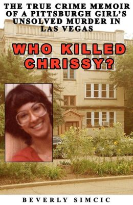 Crime Wire: Who Killed Chrissy?