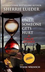 Tyson Wrensch, Until Someone Gets Hurt, Sherrie Lueder, ImaginePublicity