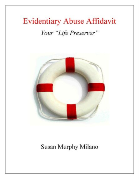 Evidentiary Abuse Affidavit,Susan Murphy Milano,Time's Up,EAA