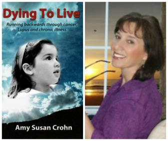 Dying to Live book cover, author Amy Susan Crohn