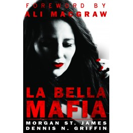 La Bella Mafia, Bella Capo, Dennis Griffin, Morgan St. James, ImaginePublicity, Crime Wire
