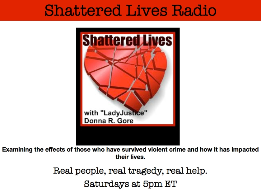 Shattered Lives Radio, Donna R. Gore, LadyJustice