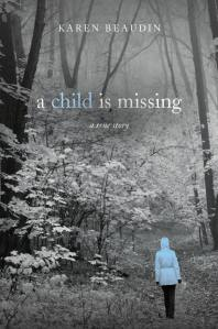 A Child is Missing, Karen Beaudin, Shattered Lives, ImaginePublicity