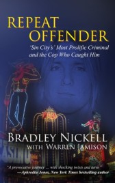 REPEATOFFENDER by Bradley Nickell