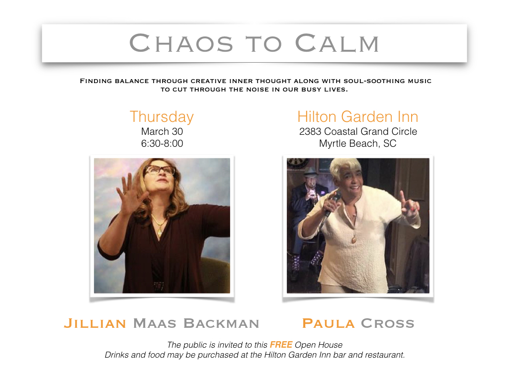 Chaos to Calm: FREE Event with Jillian Maas Backman & Paula Cross @ Hilton Garden Inn | Myrtle Beach | South Carolina | United States