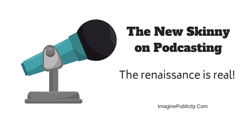 The New Skinny on Podcasting